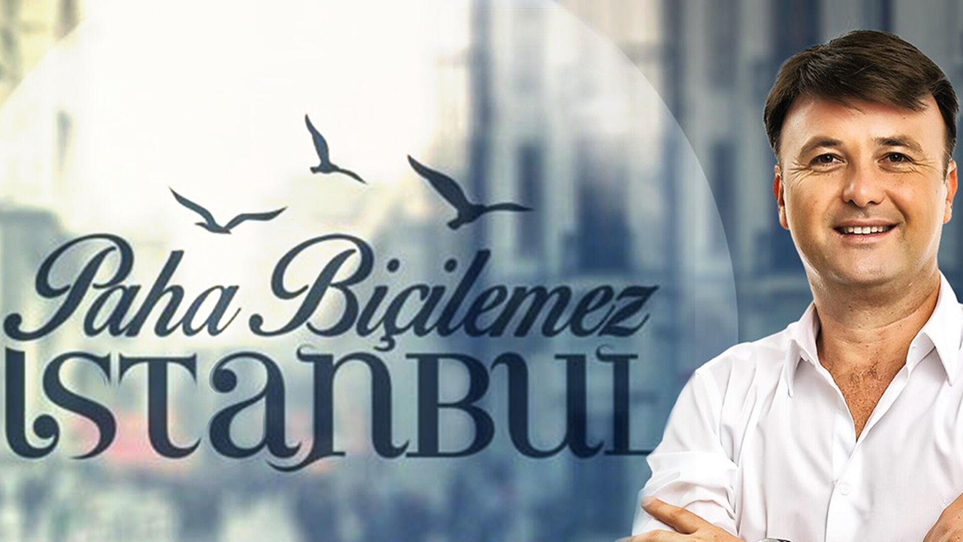 Paha Biçilemez İstanbul 1. Sezon