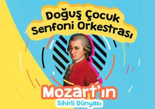 Mozart'ın Sihirli Dünyası