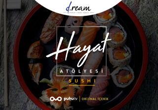 Hayat Atölyesi - Sushi